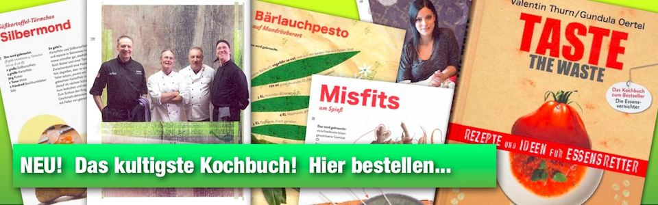 Das Taste the Waste Kochbuch
